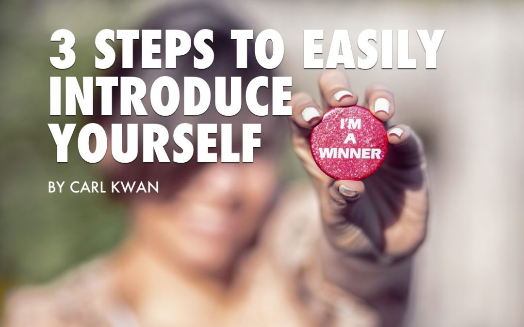 3 Steps To Easily Introduce Yourself