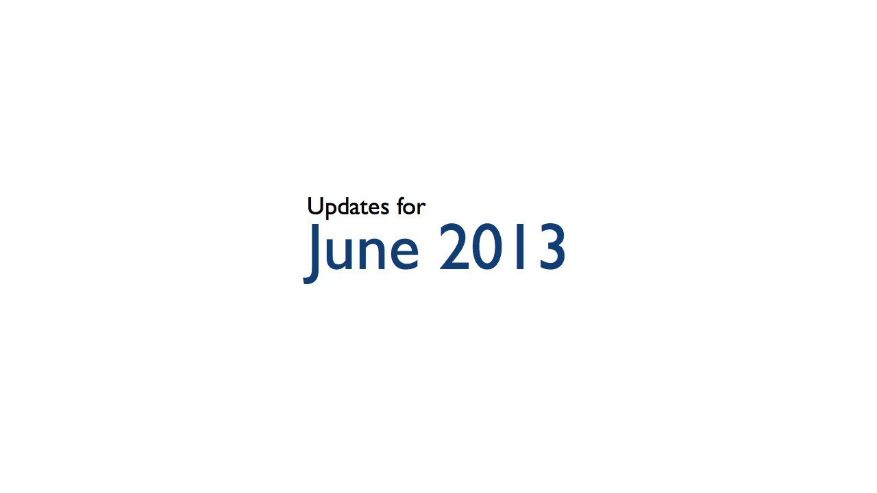 June 2013 Presentation Tips & Happenings