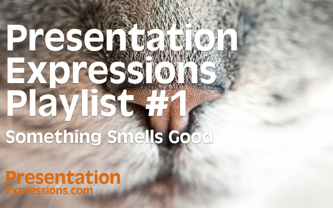 Presentation Expressions Playlist [VIDEO]