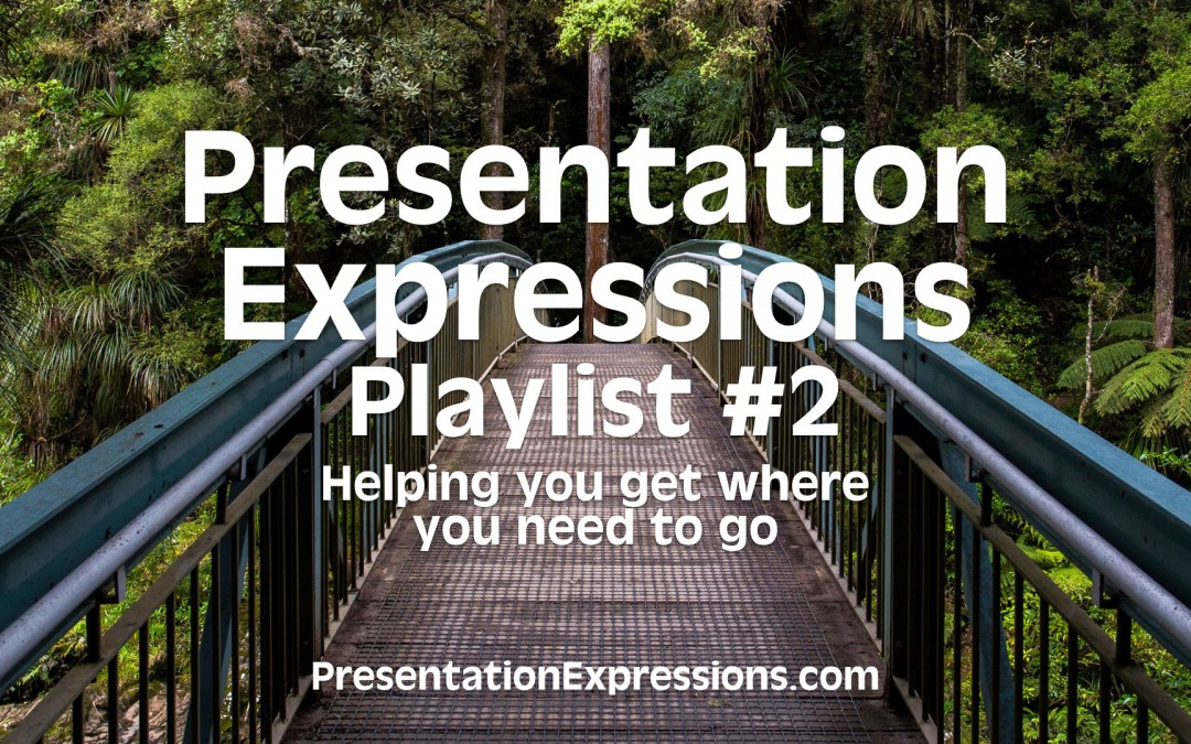 Keeping it rolling – Presentation Expressions Playlist #2 [VIDEO]