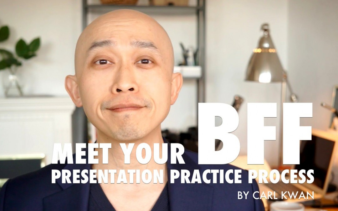BFF – 3 Step Presentation Practice Process [VIDEO]