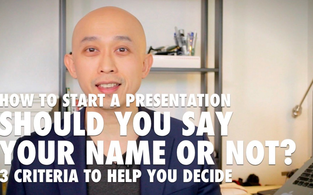 How to start a presentation – Should you say your name? [VIDEO]