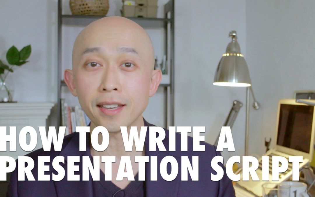 How to Write a Presentation Script [VIDEO]