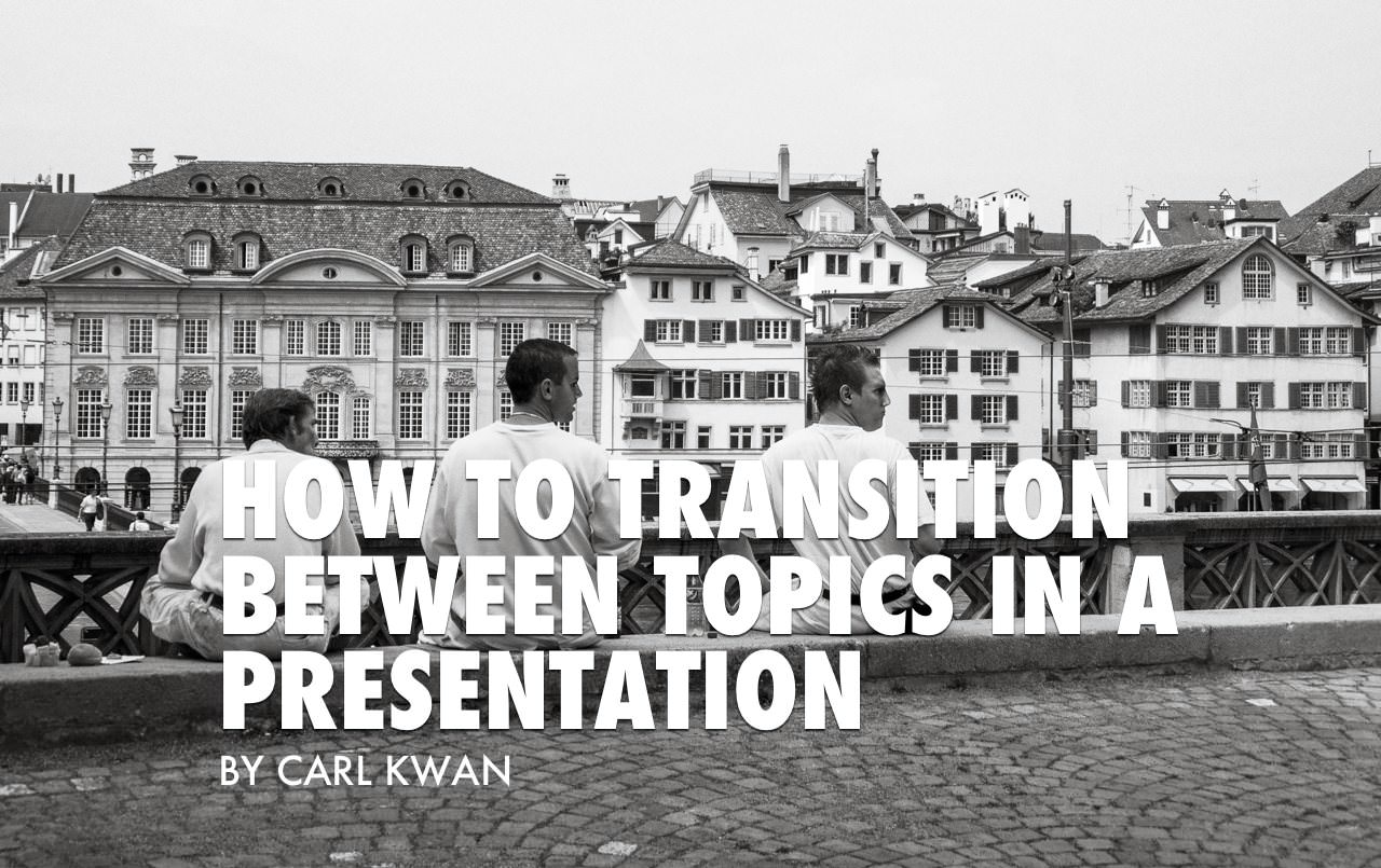 presentation expression for how to transition between topics video