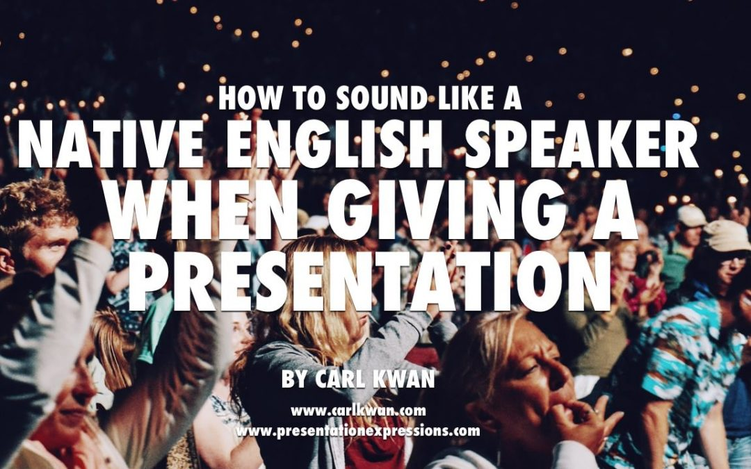How to sound like a native English speaker when giving a presentation [VIDEO]