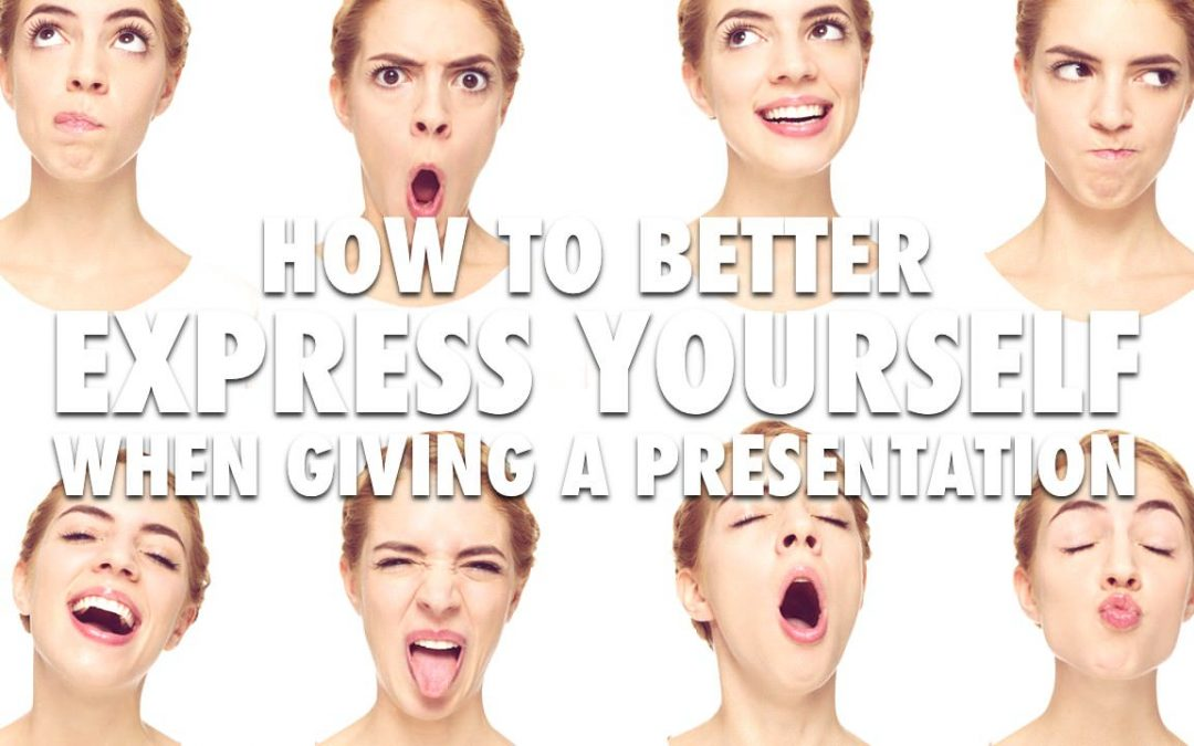 How to better express yourself when giving a presentation [VIDEO]
