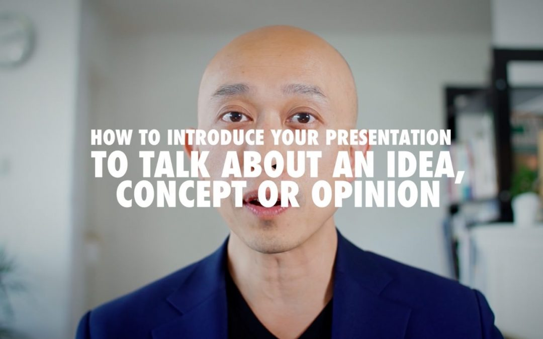 How to Start a Presentation: Expression to Introduce Idea, Concept or Opinion [VIDEO]