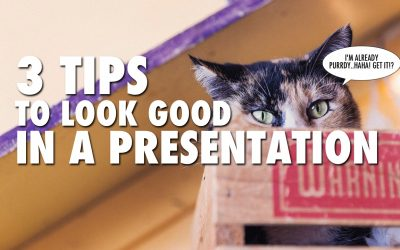 3 Tips to Look Good in a Presentation