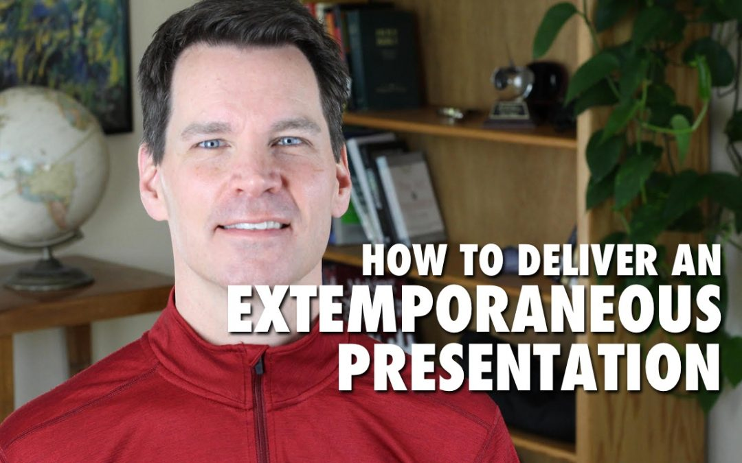 How to Deliver an Extemporaneous Presentation
