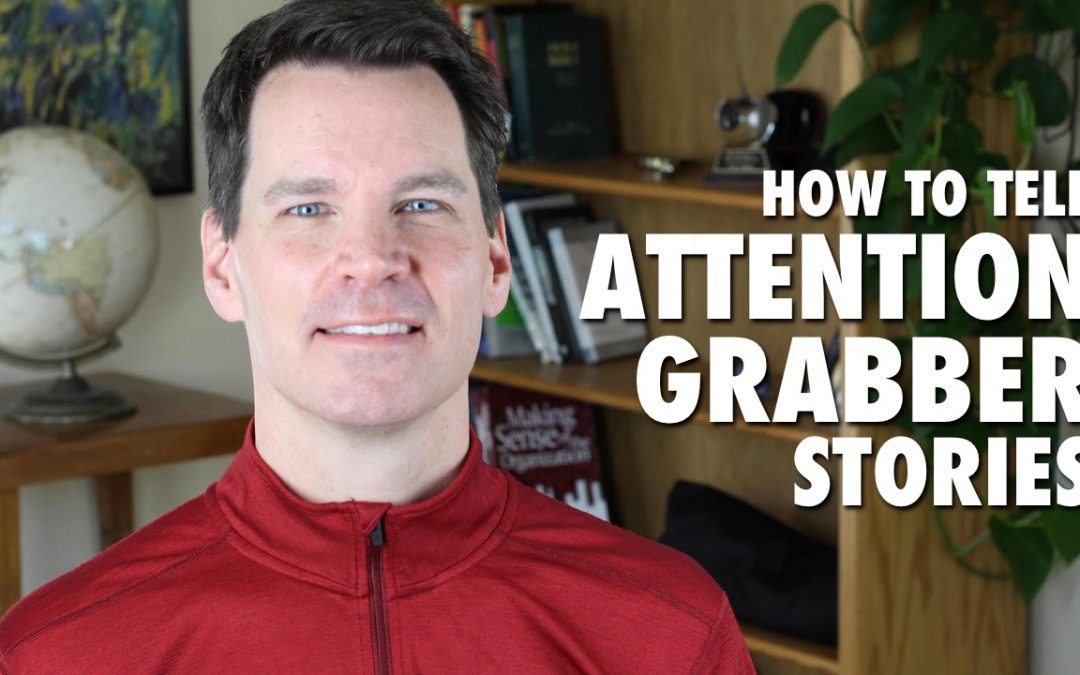 How to Grab an Audience's Attention with a Story