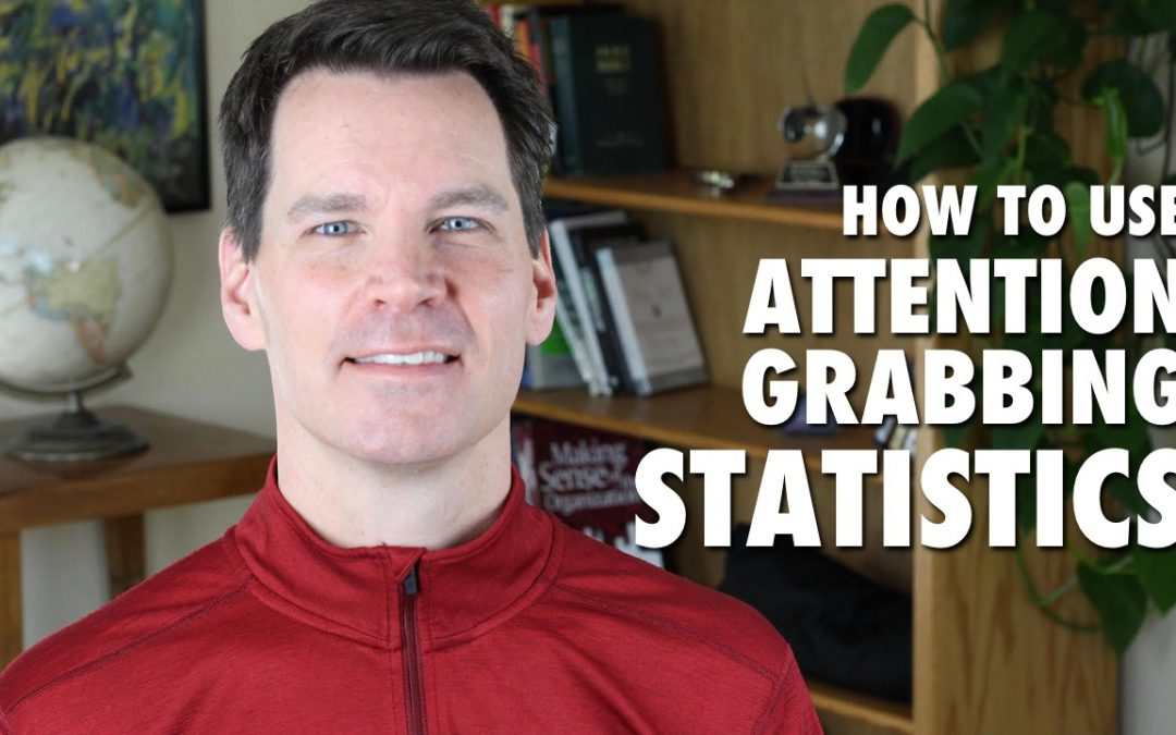 How to Use a Statistic as an Attention Grabber for a Presentation