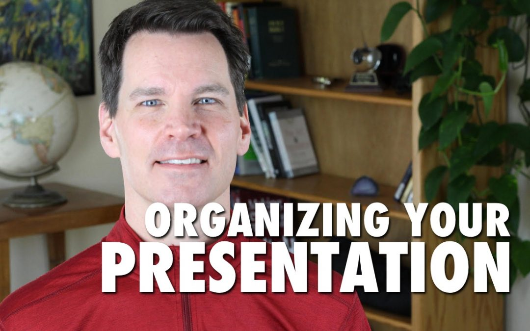 How to Organize a Presentation