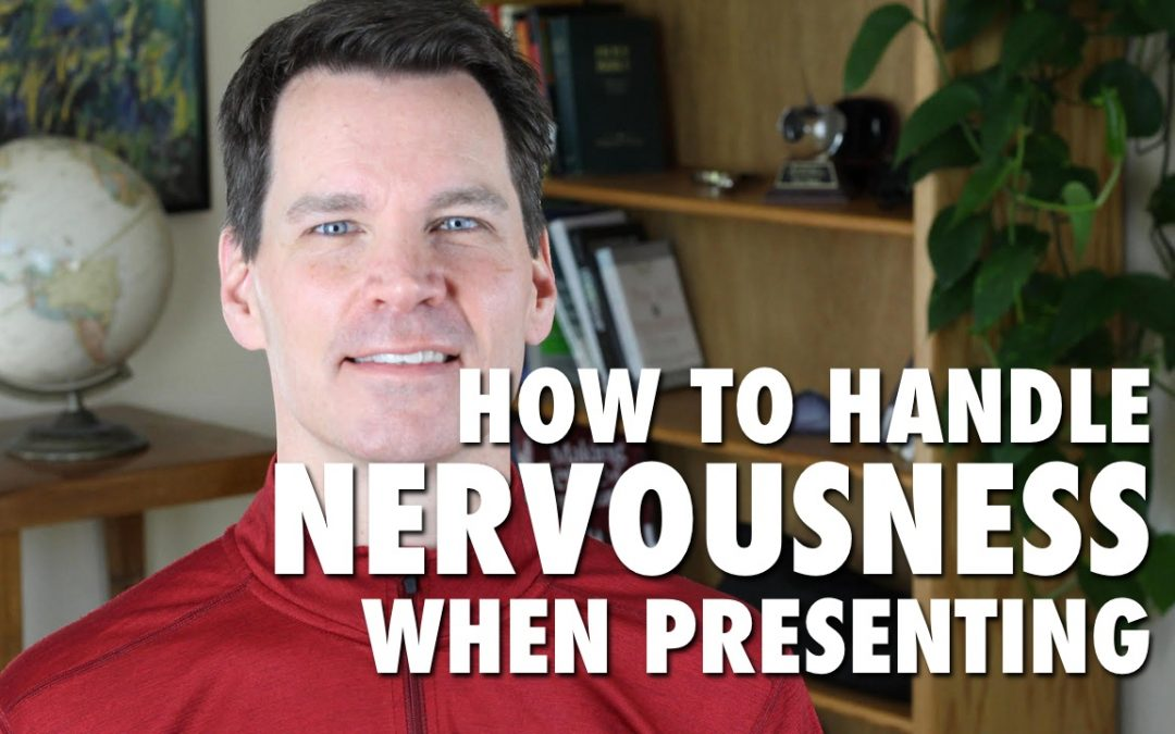 How to Handle Nervousness When Presenting