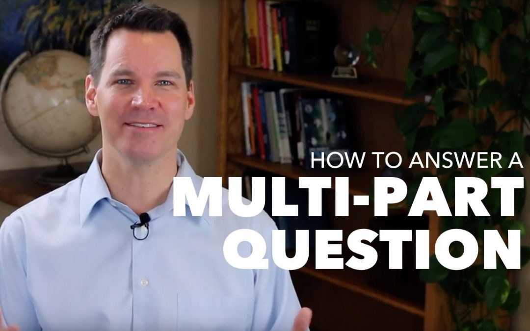 How to Answer a Mulit-Part Question