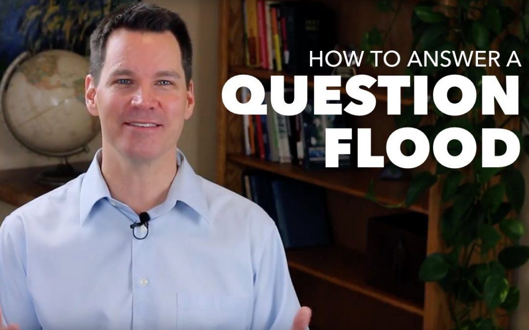 How to Answer a Question Flood