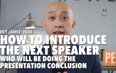 For Jamie – How to Introduce the Person Doing the Presentation Conclusion