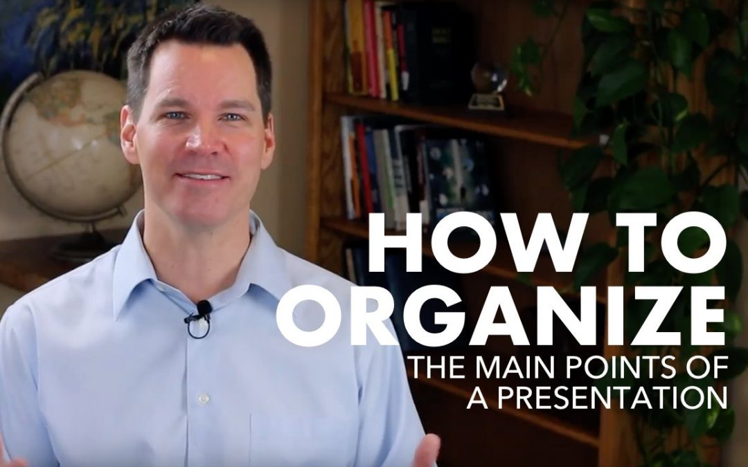 How to Organize the Main Points of a Presentation