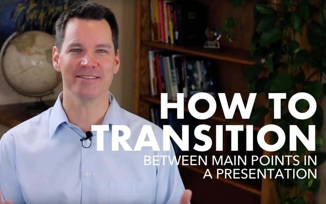 How to Transition Between Main Points in Presentation
