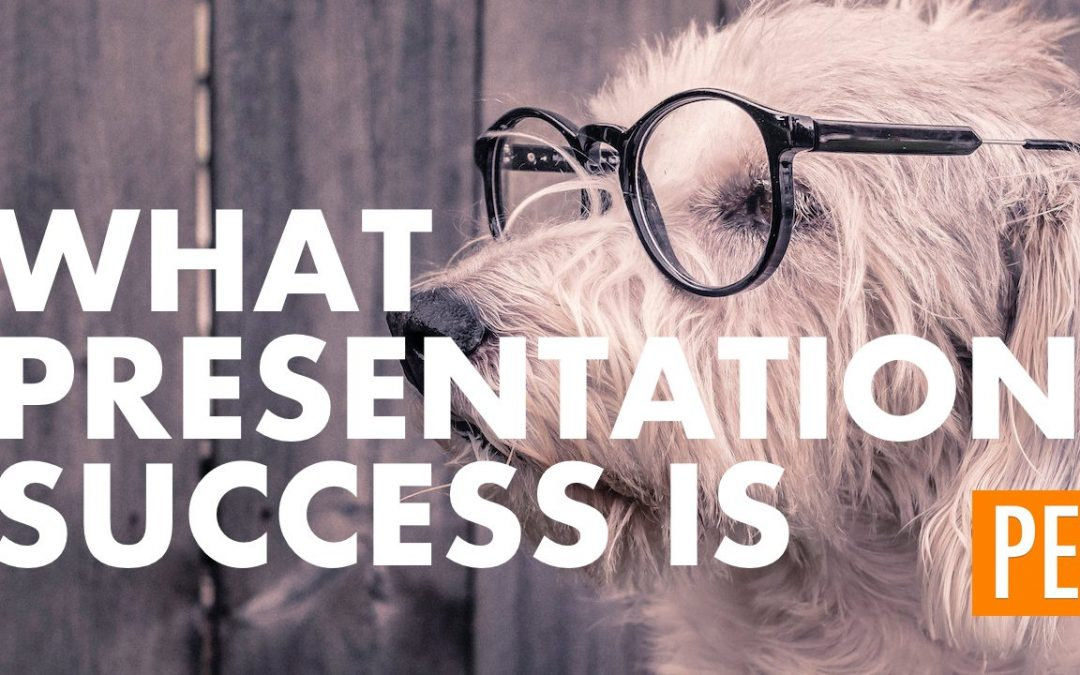 What Presentation Success Is